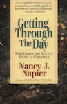 Getting Through The Day Strategies for Adults Hurt as Children by Nancy J. Napier